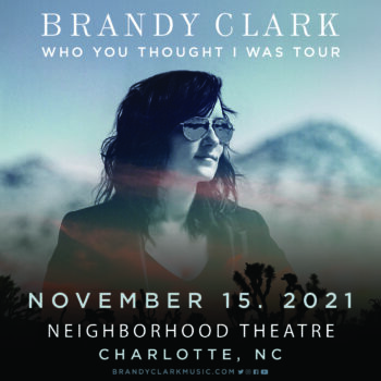BRANDY CLARK – Who You Thought I Was Tour